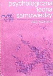 Józef Kozielecki • Psychologiczna teoria samowiedzy