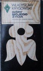 Władysław Krygowski • Góry mojego życia [Seria Tatrzańska]