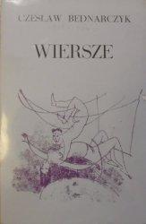 Czesław Bednarczyk • Wiersze [OPiM]