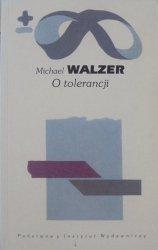 Michael Walzer • O tolerancji