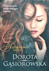 Dorota Gąsiorowska • Karminowe serce