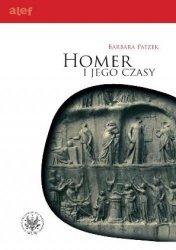 Barbara Patzek • Homer i jego czasy