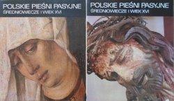 Mirosław Korolko • Polskie pieśni pasyjne. Średniowiecze i wiek XVI [komplet]