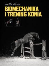 Jean-Marie Denoix • Biomechanika i trening konia