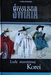 Ludy starożytnej Korei • Mitologie Świata
