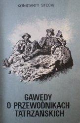 Konstanty Stecki • Gawędy o przewodnikach tatrzańskich