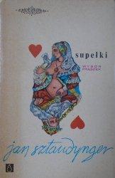 Jan Sztaudynger • Supełki. Wybór fraszek [Andrzej Czeczot]