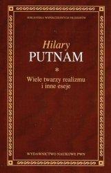 Hilary Putnam • Wiele twarzy realizmu i inne eseje