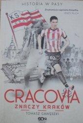 Tomasz Gawędzki • Cracovia znaczy Kraków