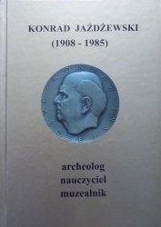 Konrad Jażdżewski 1908-1985 • Archeolog, nauczyciel, muzealnik
