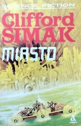 Clifford D. Simak • Miasto