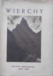 Wierchy • Rocznik jubileuszowy 1873-1948