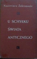 Kazimierz Zakrzewski • U schyłku świata antycznego
