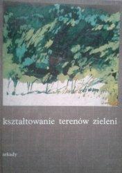 Władysław Niemirski • Kształtowanie terenów zieleni