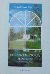 Stanisław Stabro • Poezja i historia. Od Żagarów do Nowej Fali [Baczyński, Miłosz, Różewicz, Grochowiak, Wojaczek]
