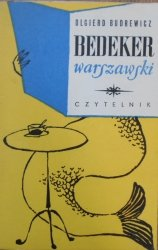 Olgierd Budrewicz • Bedeker warszawski [dedykacja autora]