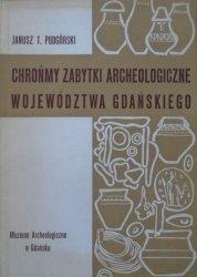 Janusz T. Podgórski • Chrońmy zabytki archeologiczne województwa gdańskiego