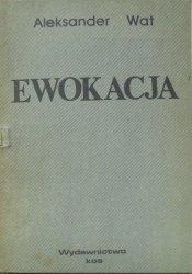 Aleksander Wat • Ewokacja
