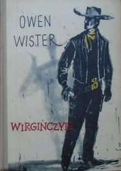 Owen Wister • Wirgińczyk. Jeździec z równin [Stanisław Topfer]