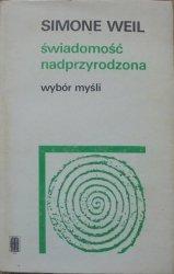 Simone Weil • Świadomość nadprzyrodzona. Wybór myśli