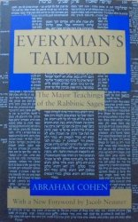 Abraham Cohen • Everyman's Talmud. The Major Teaching of the Rabbinic Sages