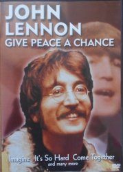 John Lennon • Give Peace a Chance • DVD
