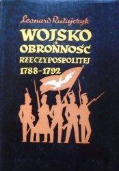 Leonard Ratajczyk • Wojsko i obronność Rzeczypospolitej 1788-1792