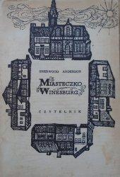 Sherwood Anderson • Miasteczko Winesburg. Obrazki z życia w stanie Ohio [Andrzej Heidrich]