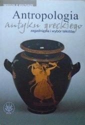 Włodzimierz Lengauer, Marek Węcowski, Lech Trzcionkowski • Antropologia antyku greckiego. Zagadnienia i wybór tekstów