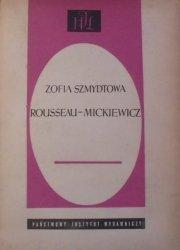 Zofia Szmydtowa • Rousseau - Mickiewicz