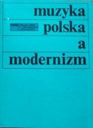 Muzyka polska a modernizm