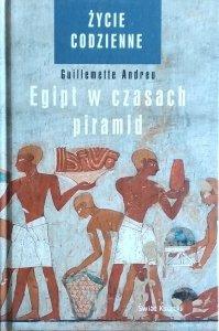 Guillemette Andreu • Egipt w czasach piramid