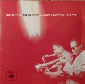 Miles Davis & John Coltrane • The Best Of 1955-1961 • CD