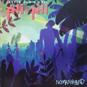 Jasper Van't Hof's Pili Pili • Nomansland • CD