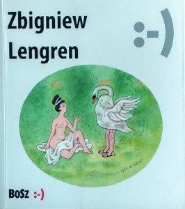 Zbigniew Lengren • Nie bij jej bo się spocisz