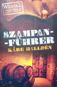 Kare Hallden • Szampan-fuhrer