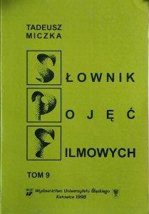 Tadeusz Miczka • Słownik pojęć filmowych tom 9