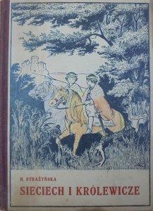 H. Strażyńska • Sieciech i królewicze. Opowiadanie historyczne dla młodzieży [1921]