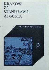 Izabela Kleszczowa • Kraków za Stanisława Augusta