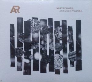 Artur Rojek • Koncert w NOSPR • CD