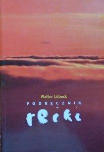 Walter Lubeck • Podręcznik reiki