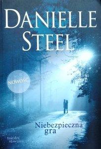 Danielle Steel • Niebezpieczna gra