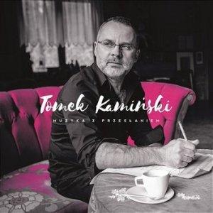 Tomek Kamiński • Muzyka z przesłaniem • CD