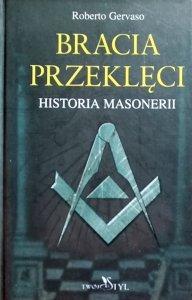 Roberto Gervaso • Bracia przeklęci. Historia masonerii