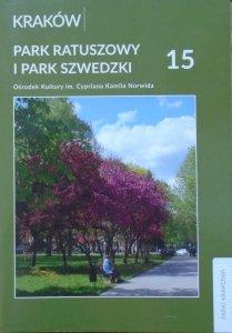 Roman Marcinek, Zbigniew Myczkowski • Park Ratuszowy i Park Szwedzki [Parki Krakowa 15]