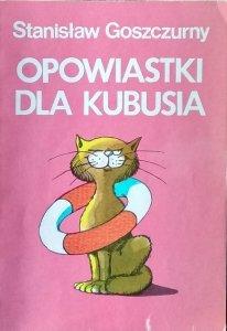 Stanisław Goszczurny • Opowiastki dla Kubusia