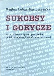 Regina Lubas Bartoszyńska • Sukcesy i gorycze