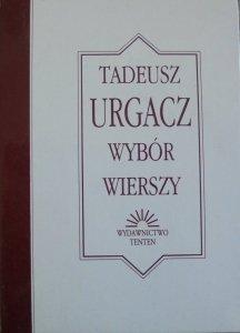 Tadeusz Urgacz • Wybór wierszy [dedykacja autora]