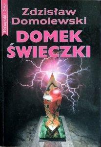 Zdzisław Domolewski • Domek świeczki