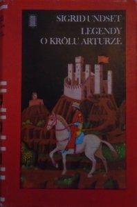 Sigrid Undset • Legendy o Królu Arturze